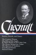 Charles W. Chesnutt Stories, Novels, and Essays