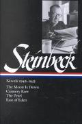 Novels, 1942-1952 The Moon Is Down/Cannery Row/the Pearl/East of Eden