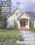 325 New Home Plans for 2003 Smart Designs for Today's Neighborhoods