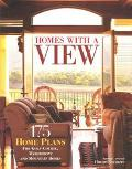 Homes With a View 175 Home Plans for Golf-Course, Waterfront and Mountain Homes