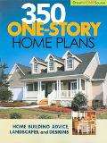 350 Dream Home Source One-Story Home Plans