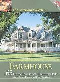 American Collection Farmhouse 165 Home Plans With Country Style Features Porches, Dormers, a...
