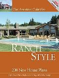 American Collection Ranch Style 200 New House Plans