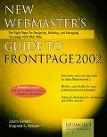 New Webmaster's Guide to Frontpage 2002 The Eight Steps for Designing, Building, and Managin...