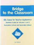 Bridge to the Classroom, Teacher's Guide for Vols. 1-2