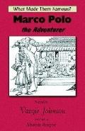 Marco Polo, the Adventurer