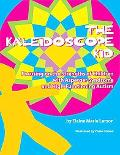 Kaleidoscope Kid: Focusing on the Strengths of Children with Asperger Syndrome and High-Func...