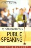 Brief Guide to Extemporaneous Public Speaking