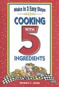 Cooking With 5 Ingredients
