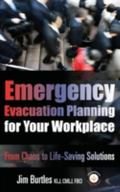 Emergency Evacuation Planning for the Workplace : Lifesaving Solutions Based on Best Practic...