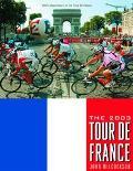 2003 Tour De France 100th Anniversary Tour