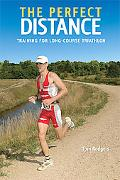 Perfect Distance Training for Long-course Triathlon