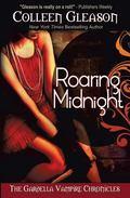 Roaring Midnight : The Gardella Vampire Chronicles