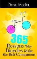 365 Reasons Why Bicycles Make the Best Companions