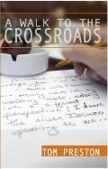 Walk to the Crossroads