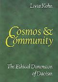 Cosmos and Community The Ethical Dimension of Daoism
