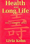 Health And Long Life The Chinese Way