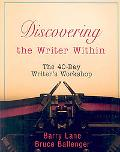 Discovering the Writer Within: The 40 Day Writer's Workshop
