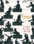 Vienna Jews And The City Of Music 1870-1938