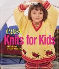 Easy Knits for Kids 50 Knit and Crochet Projects