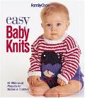 Easy Baby Knits 50 Whimsical Projects for Babies & Toddlers