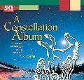 Constellation Album Stars and Mythology of the Night Sky