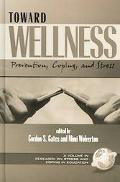 Toward Wellness Prevention, Coping, and Stress