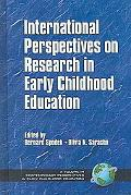 International Perspectives on Research in Early Childhood Education An International Study