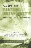 Toward the Virtual University International Online Perspectives
