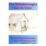 The Goodenoughs Get in Sync: A Story for Kids about the Tough Day When Filibuster Grabbed Da...