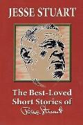 The Best-Loved Short Stories of Jesse Stuart