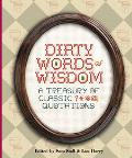 Dirty Words of Wisdom Treasury of Classic Quotations
