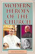 Modern Heroes of the Church