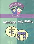 Opening Gifts Marriage and Holy Orders