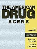 American Drug Scene An Anthology