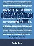 Social Organization of Law Introductory Readings