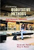 Discovering Qualitative Methods Field Research, Interviews, and Analysis