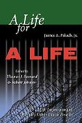 Life for a Life Life Imprisonment America's Other Death Penalty