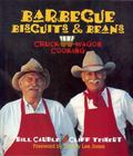 Barbecue, Biscuits & Beans Chuck Wagon Cooking