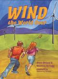 Wind over the World Adventures in Wind Power