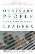 Ordinary People, Extraordinary Leaders A Landmark Study of Christians in Business and Minist...