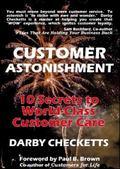 Customer Astonishment 10 Secrets to World-Class Customer Care