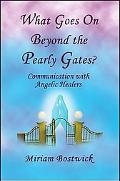 What Goes on Beyond the Pearly Gates? Communication With Angelic Healers