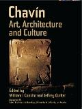 Chavín : Art, Architecture, and Culture