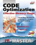 Code Optimization Effective Memory Usage