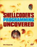 Shellcoder's Programming Uncovered