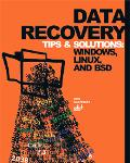 Data Recovery Tips & Solutions Windows, Linux, And BSD