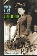 Waging Peace The Story Of Jane Addams