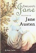 England's Jane The Story of Jane Austen