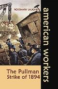 Pullman Strike of 1894